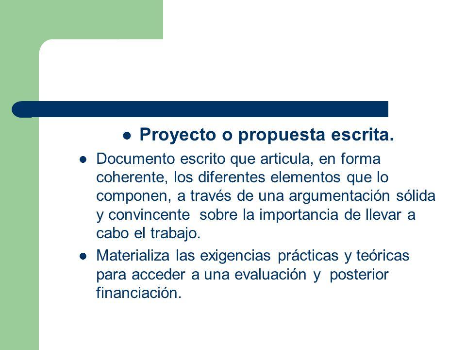 Proyecto o propuesta escrita.