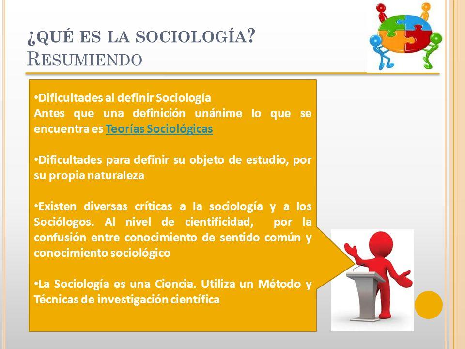 ¿qué es la sociología Resumiendo