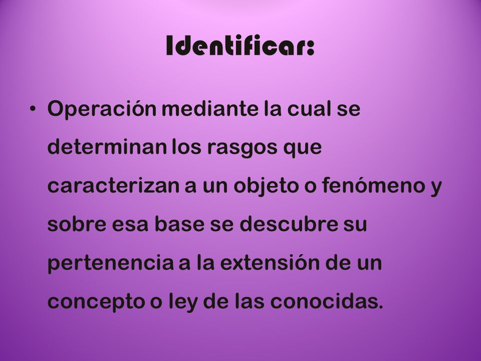 Identificar: