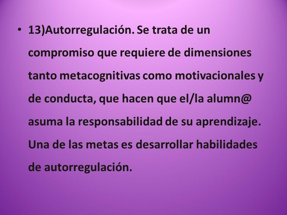 13)Autorregulación.
