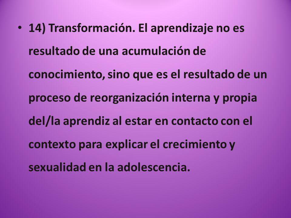 14) Transformación.