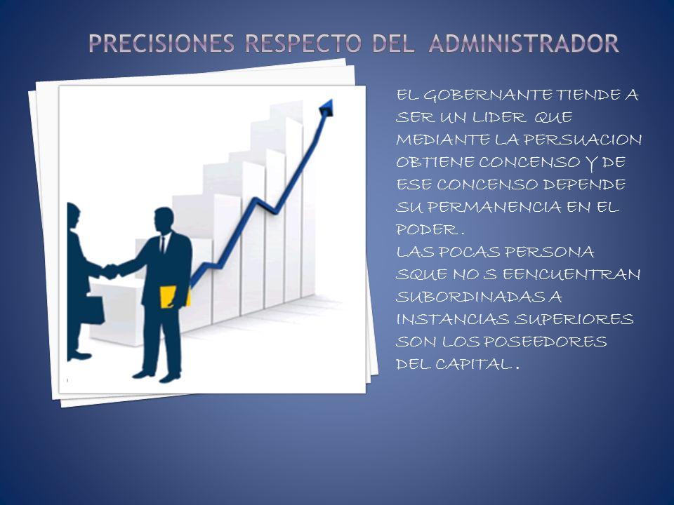 PRECISIONES RESPECTO DEL ADMINISTRADOR