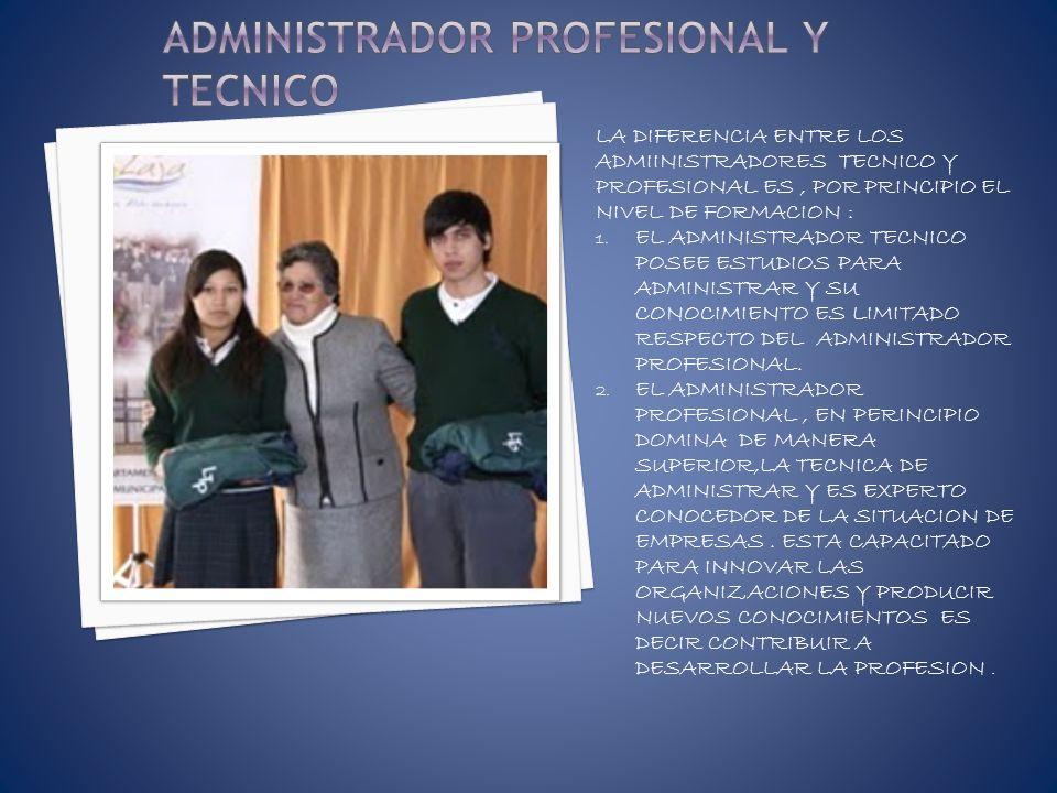 ADMINISTRADOR PROFESIONAL Y TECNICO