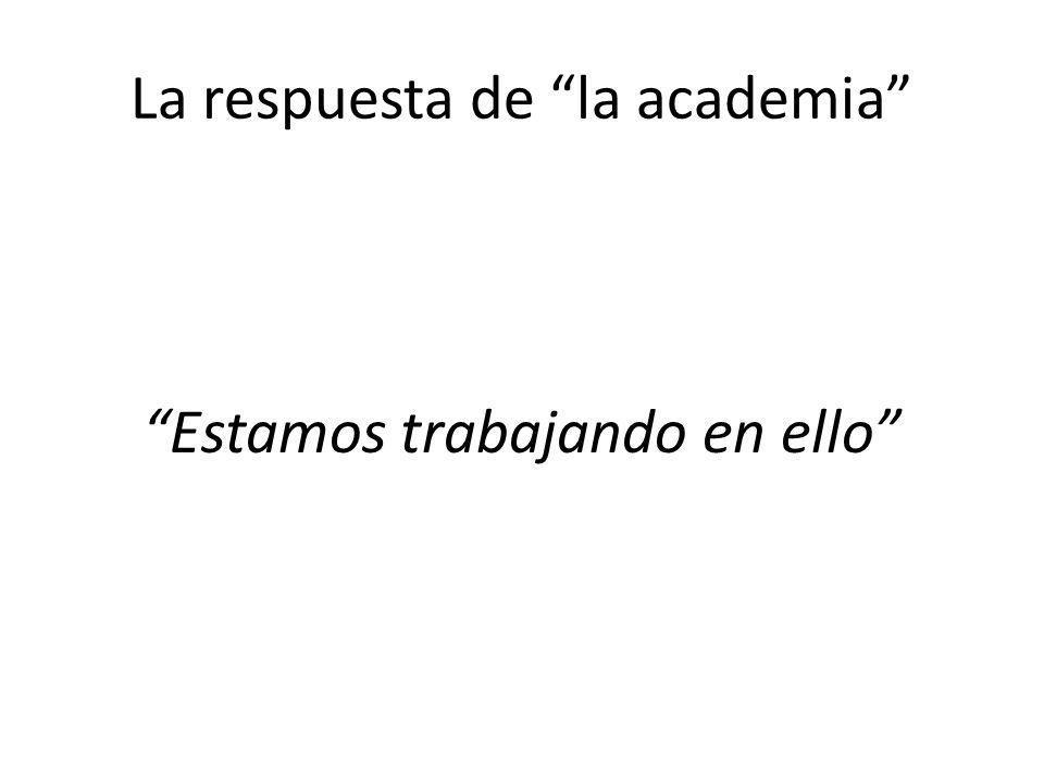 La respuesta de la academia
