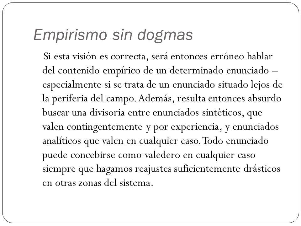 Empirismo sin dogmas