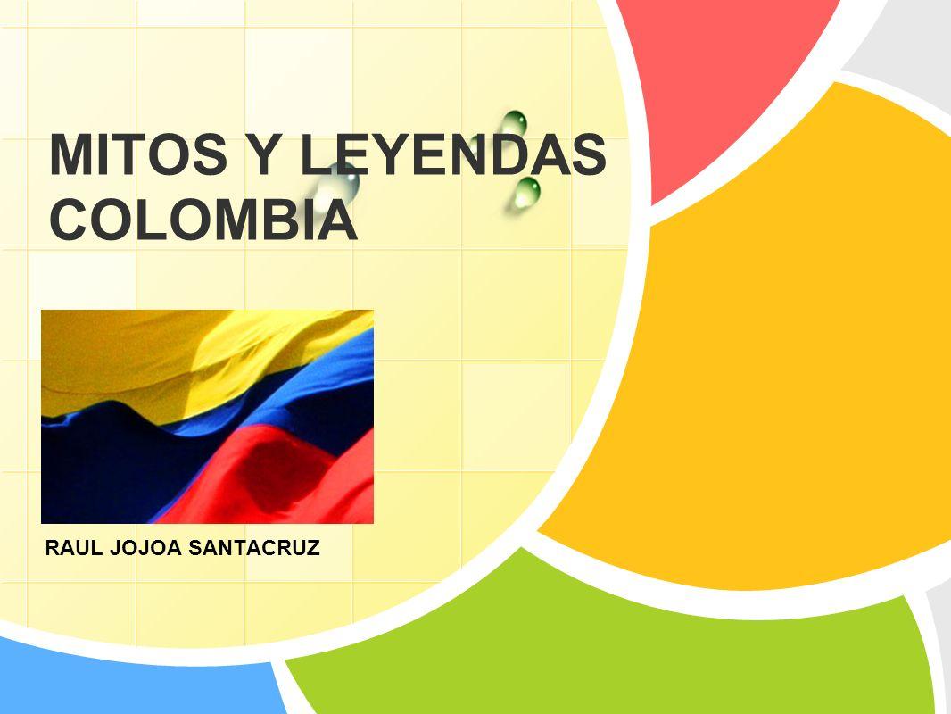 MITOS Y LEYENDAS COLOMBIA