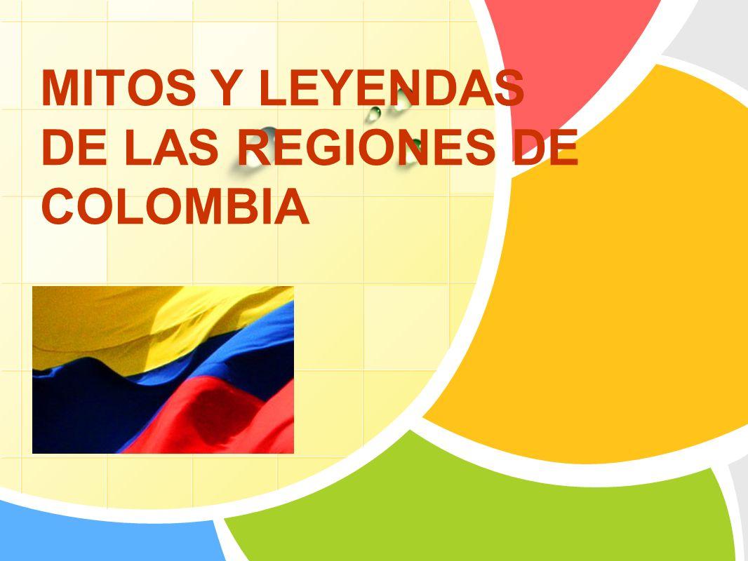 MITOS Y LEYENDAS DE LAS REGIONES DE COLOMBIA