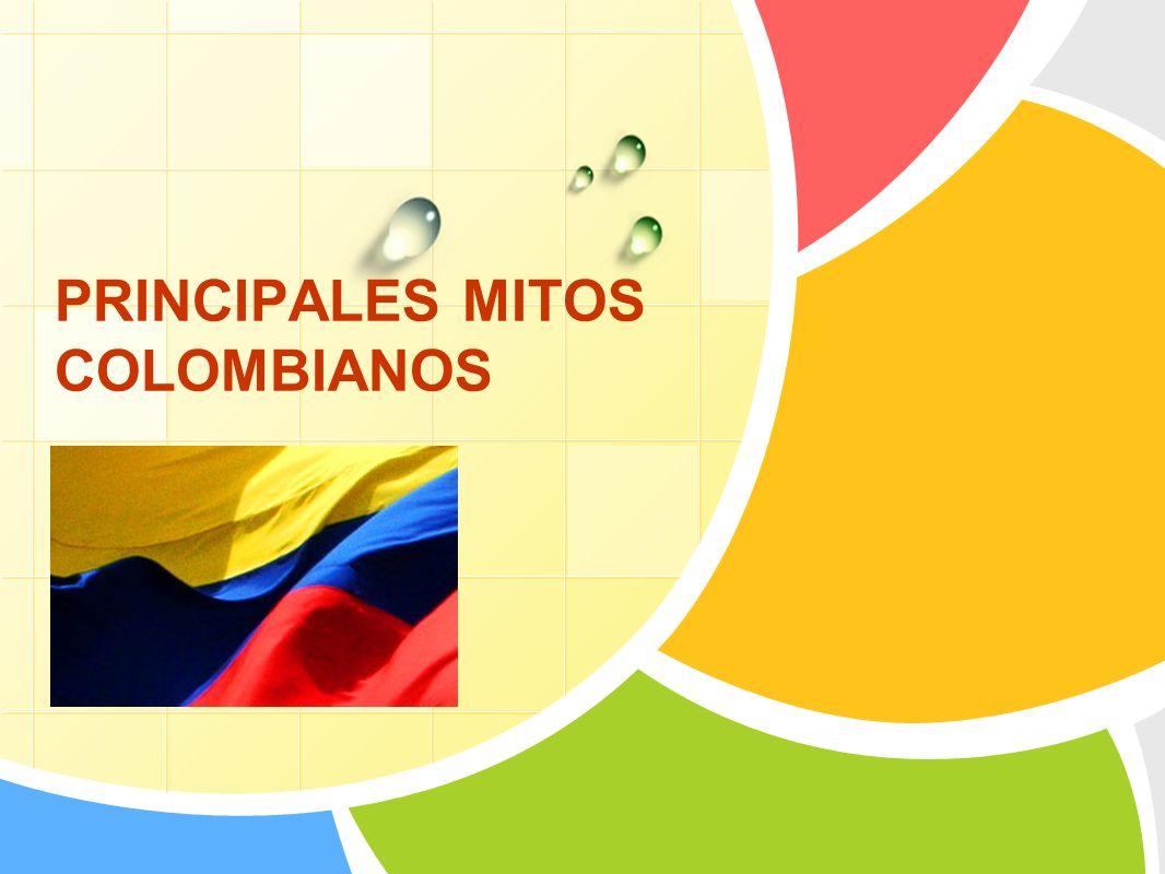 PRINCIPALES MITOS COLOMBIANOS