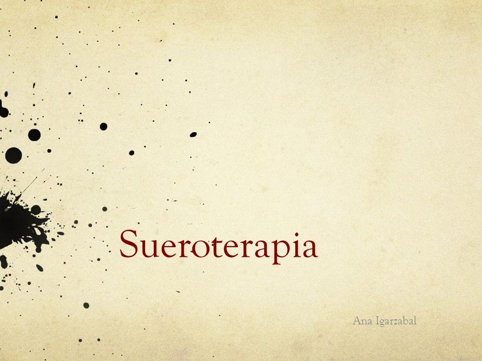 Sueroterapia Ana Igarzabal