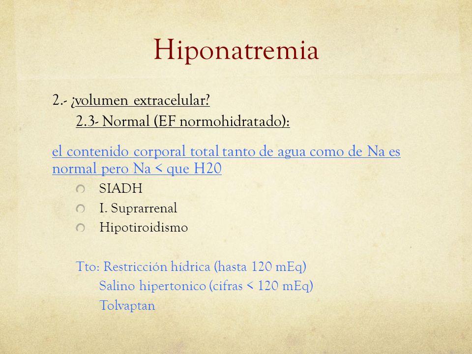 Hiponatremia 2.- ¿volumen extracelular