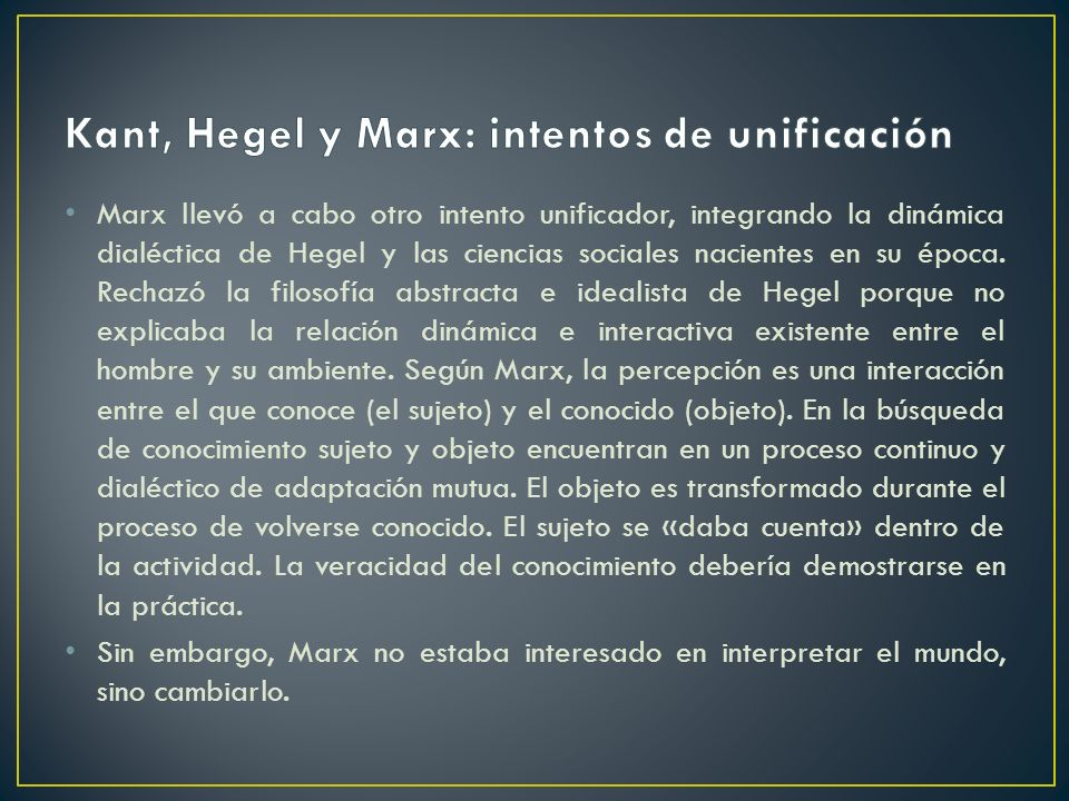 Kant, Hegel y Marx: intentos de unificación