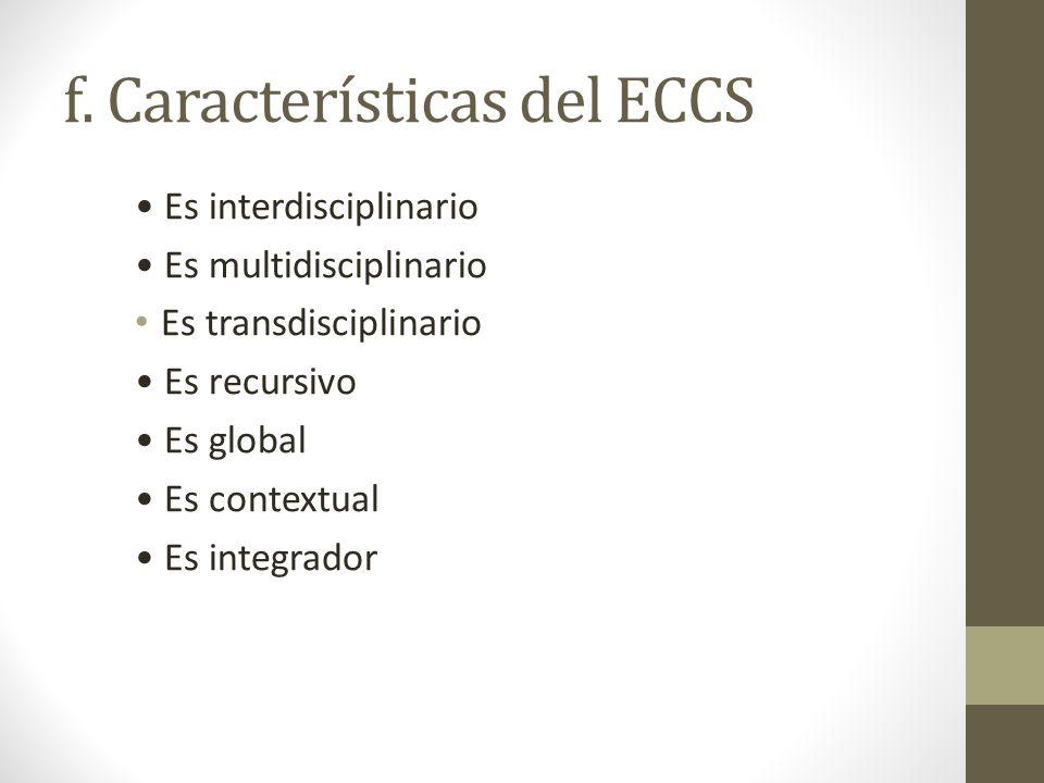 f. Características del ECCS