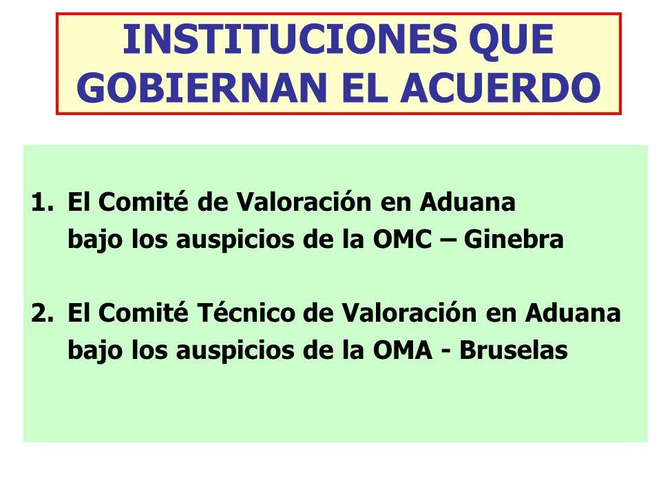 INSTITUCIONES QUE GOBIERNAN EL ACUERDO