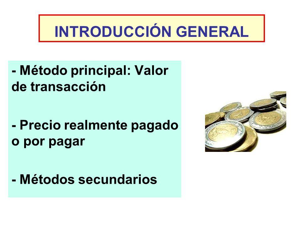 INTRODUCCIÓN GENERAL - Método principal: Valor de transacción