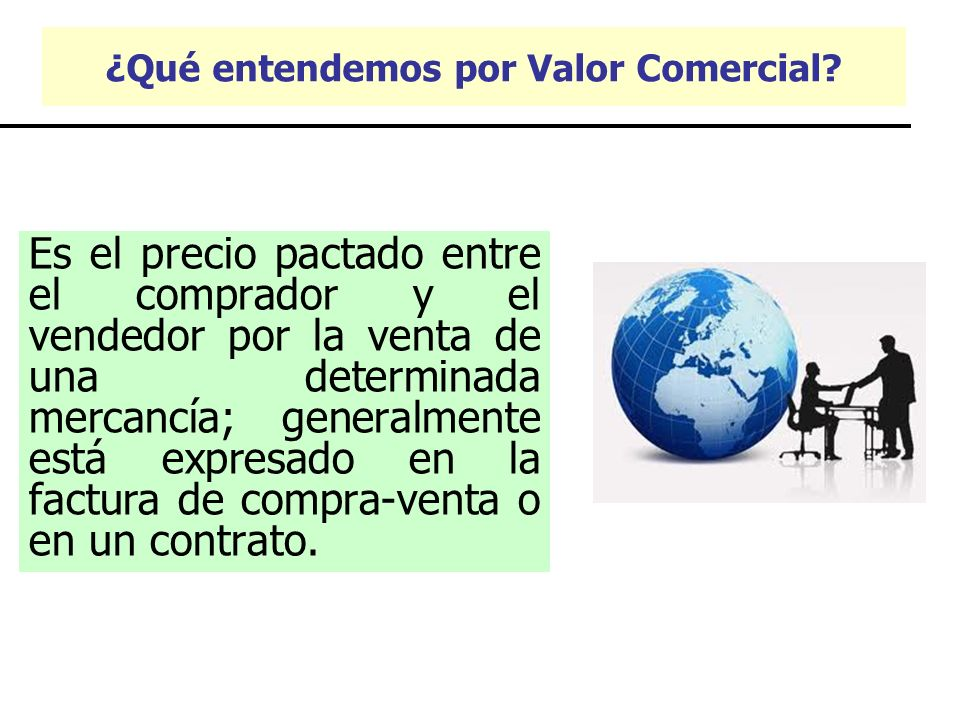 ¿Qué entendemos por Valor Comercial