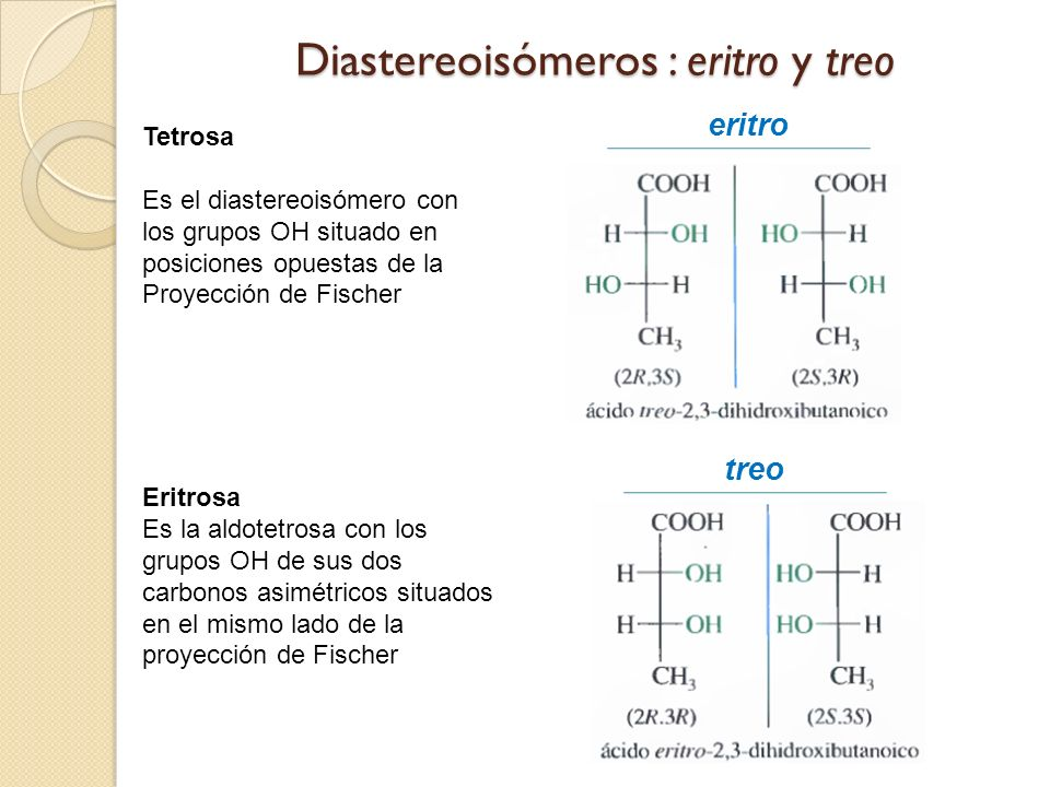 Diastereoisómeros : eritro y treo