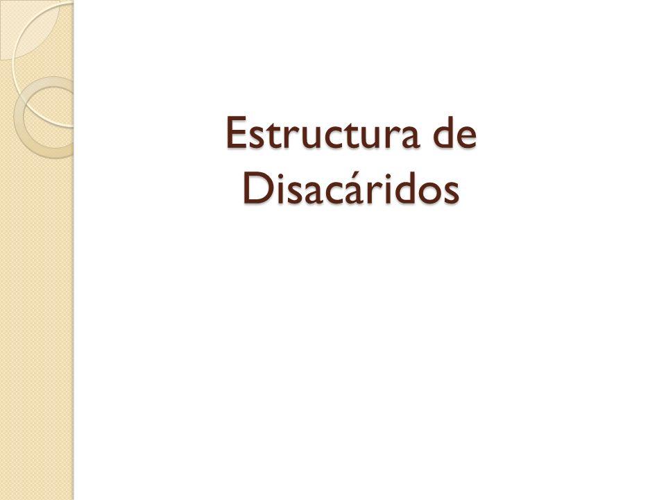 Estructura de Disacáridos