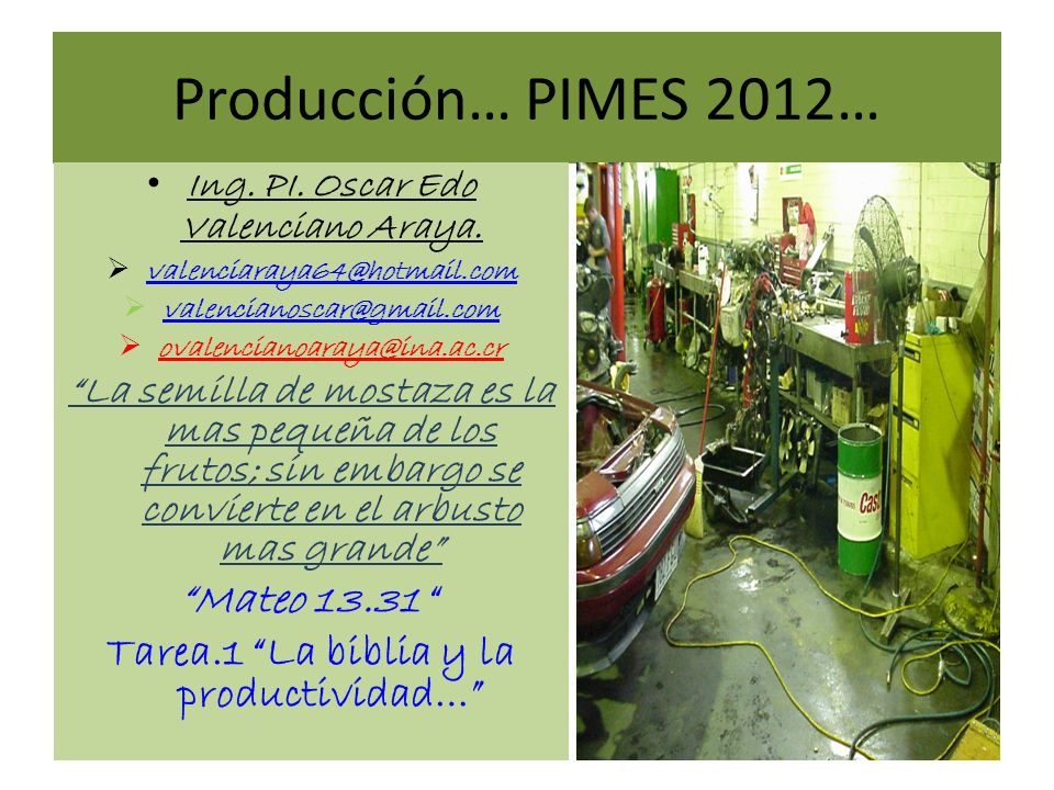 Producción… PIMES 2012… Mateo 13.31
