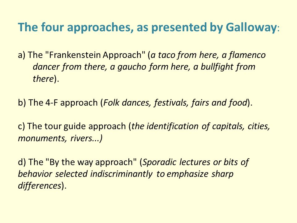 The four approaches, as presented by Galloway: