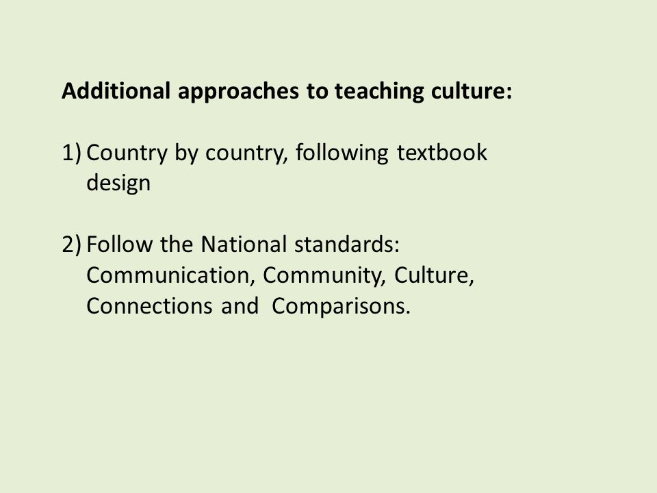 Additional approaches to teaching culture: