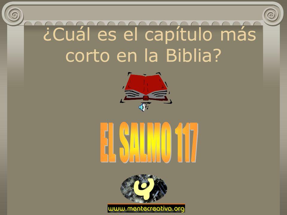 ¿Cuál es el capítulo más corto en la Biblia