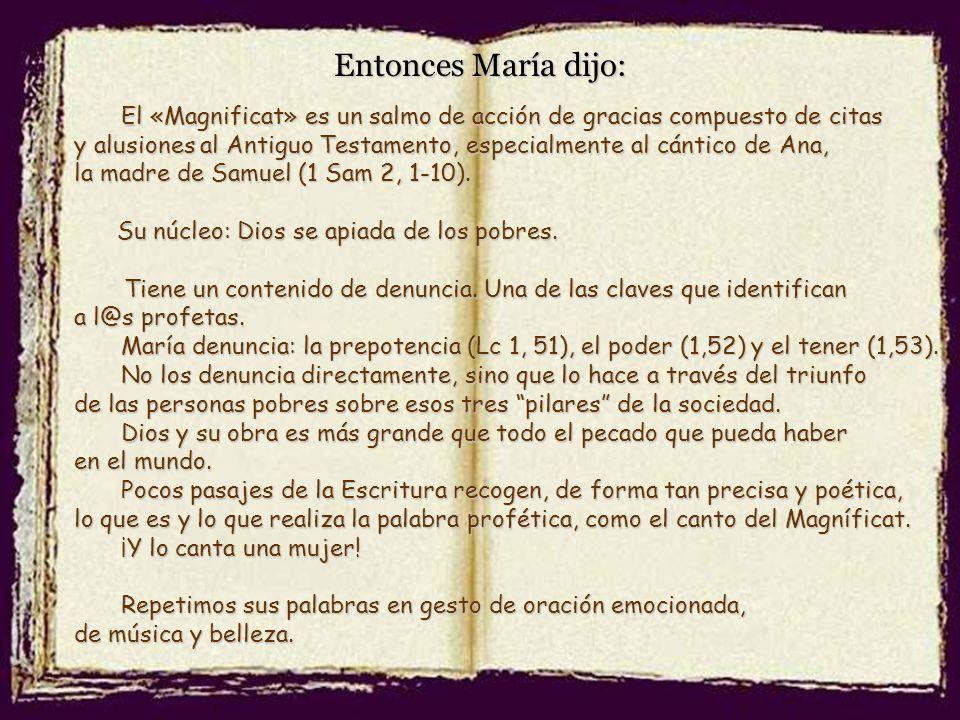 Entonces María dijo: