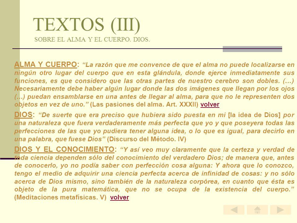 TEXTOS (III) SOBRE EL ALMA Y EL CUERPO. DIOS.