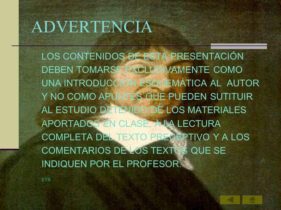 ADVERTENCIA LOS CONTENIDOS DE ESTA PRESENTACIÓN