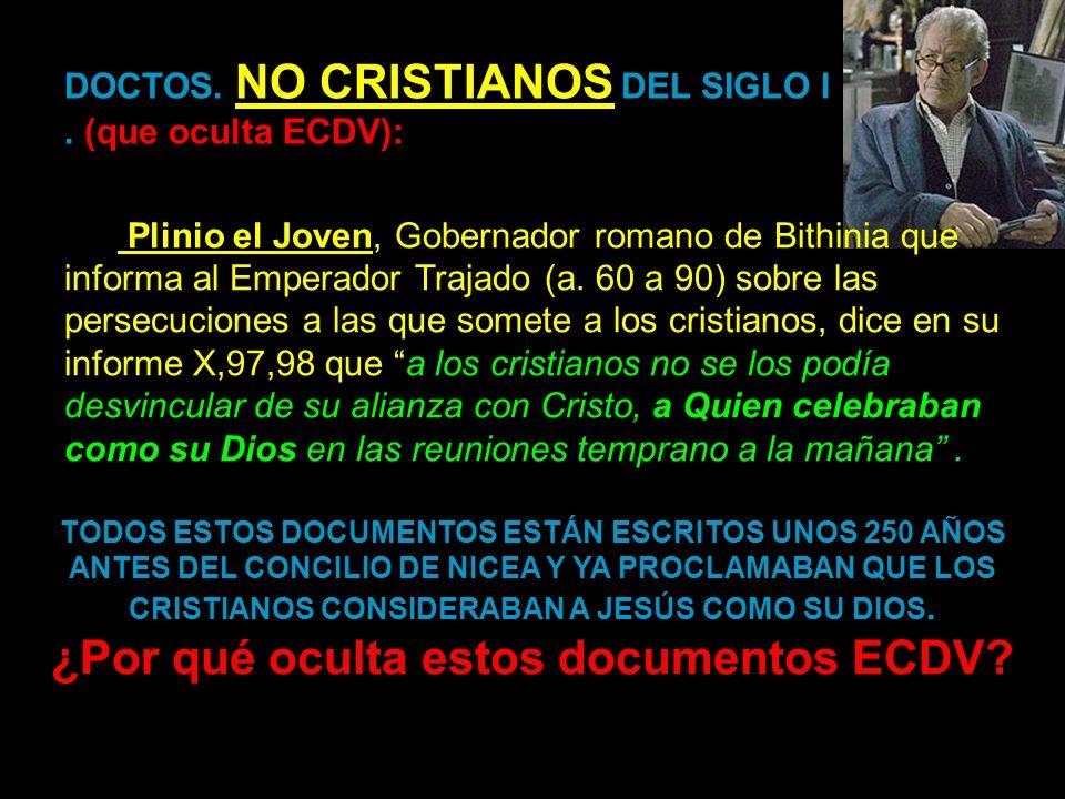 DOCTOS. NO CRISTIANOS DEL SIGLO I . (que oculta ECDV):