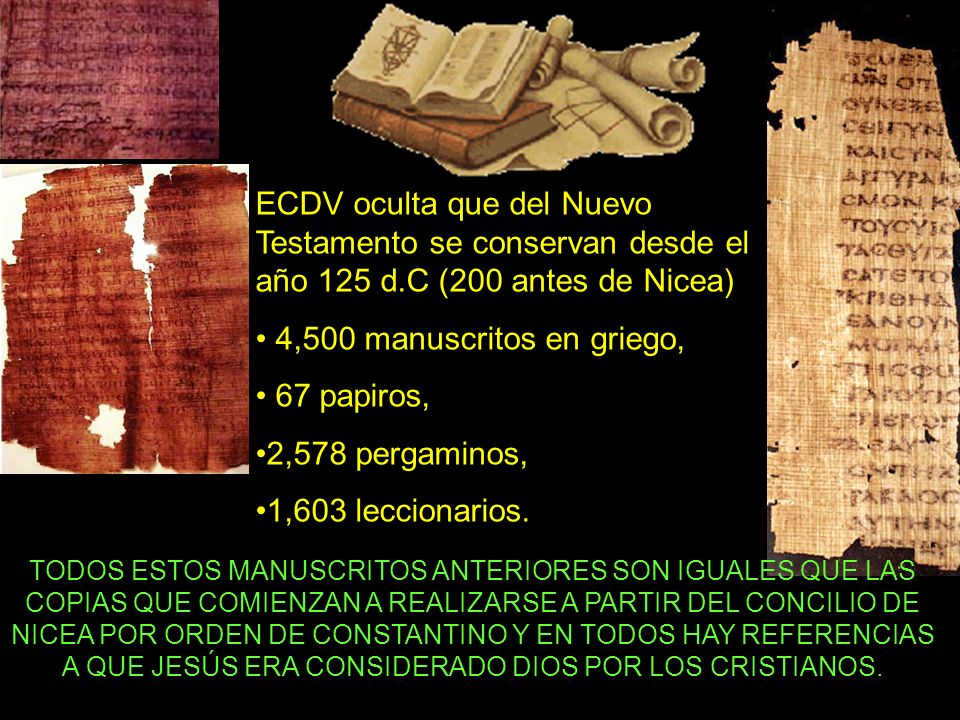 ECDV oculta que del Nuevo Testamento se conservan desde el año 125 d