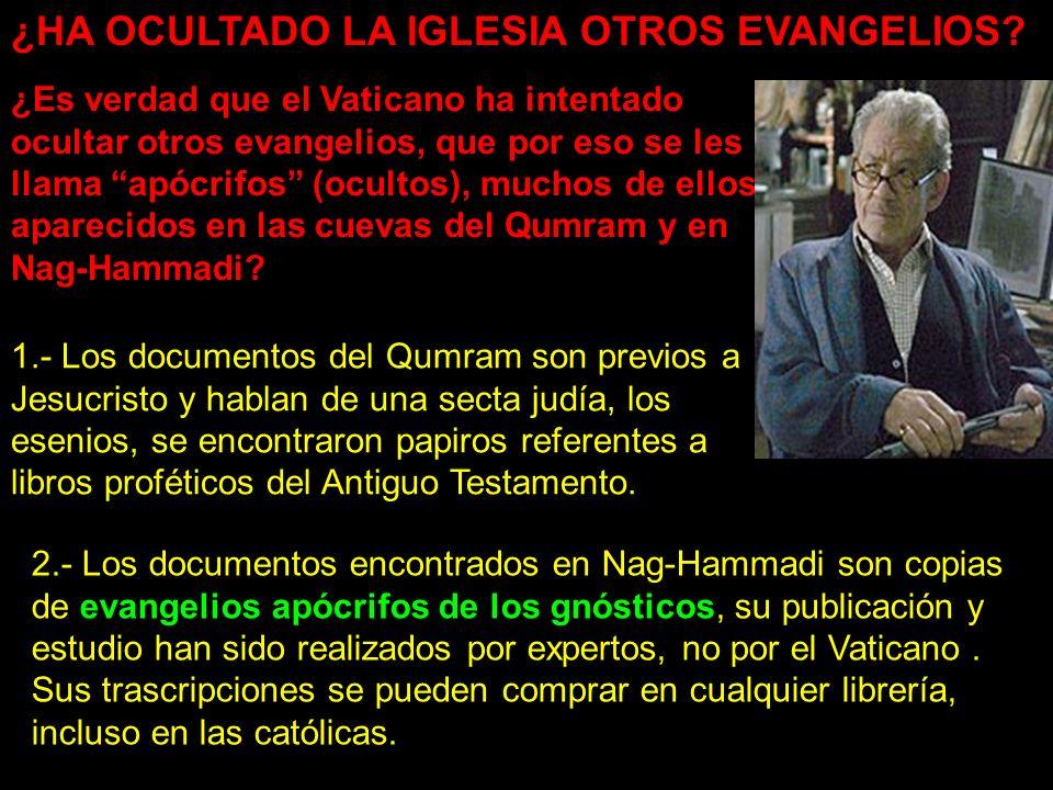 ¿HA OCULTADO LA IGLESIA OTROS EVANGELIOS