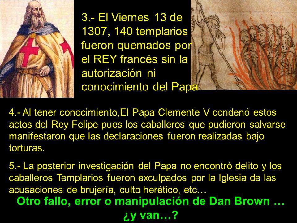 Otro fallo, error o manipulación de Dan Brown … ¿y van…