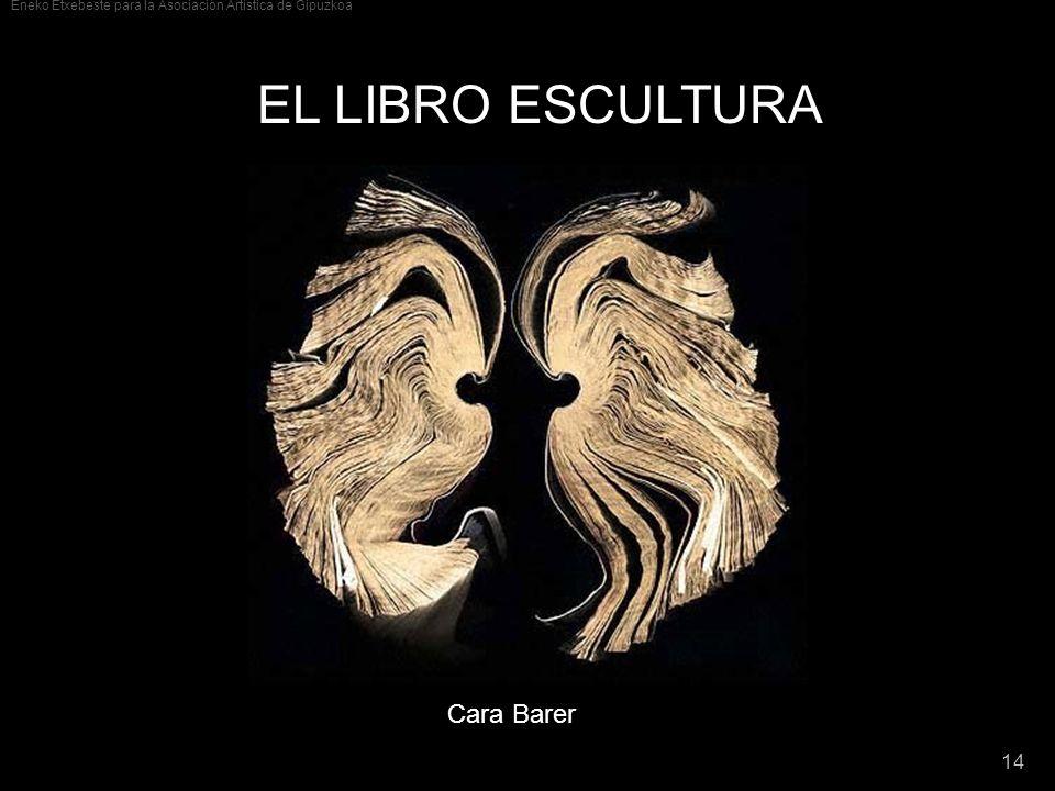 EL LIBRO ESCULTURA Cara Barer