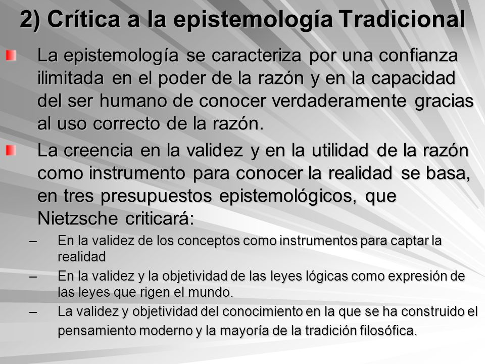 2) Crítica a la epistemología Tradicional