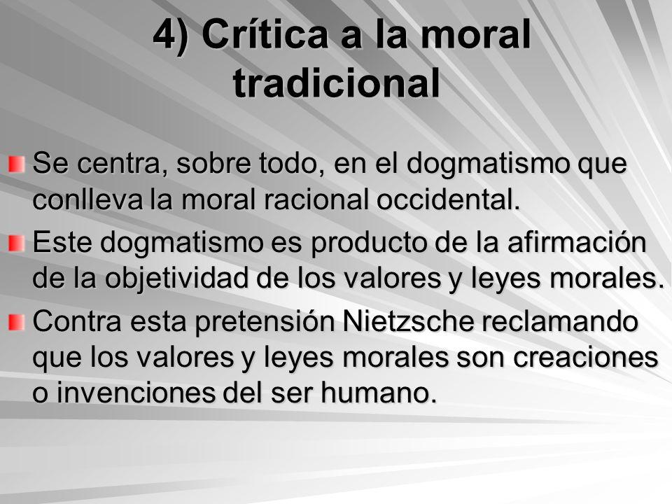 4) Crítica a la moral tradicional