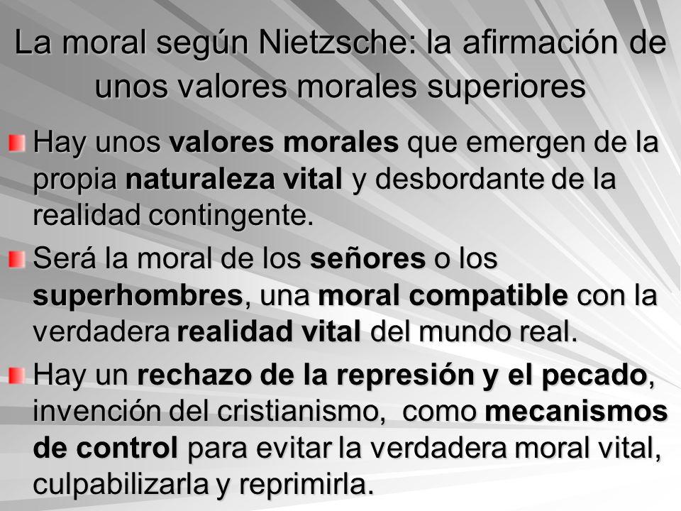 La moral según Nietzsche: la afirmación de unos valores morales superiores