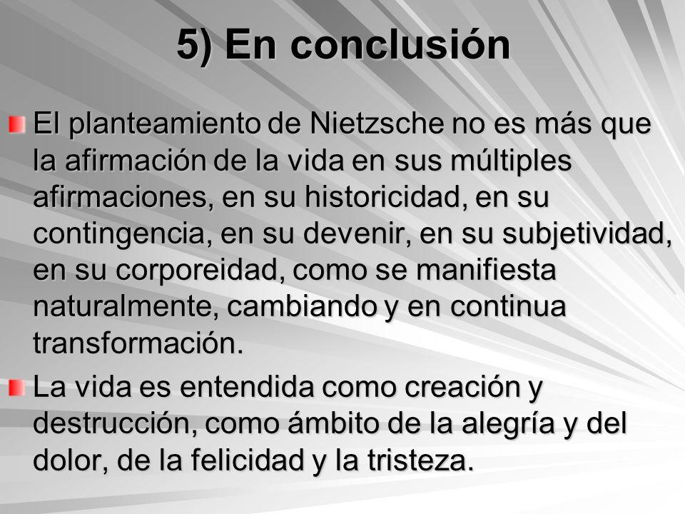 5) En conclusión