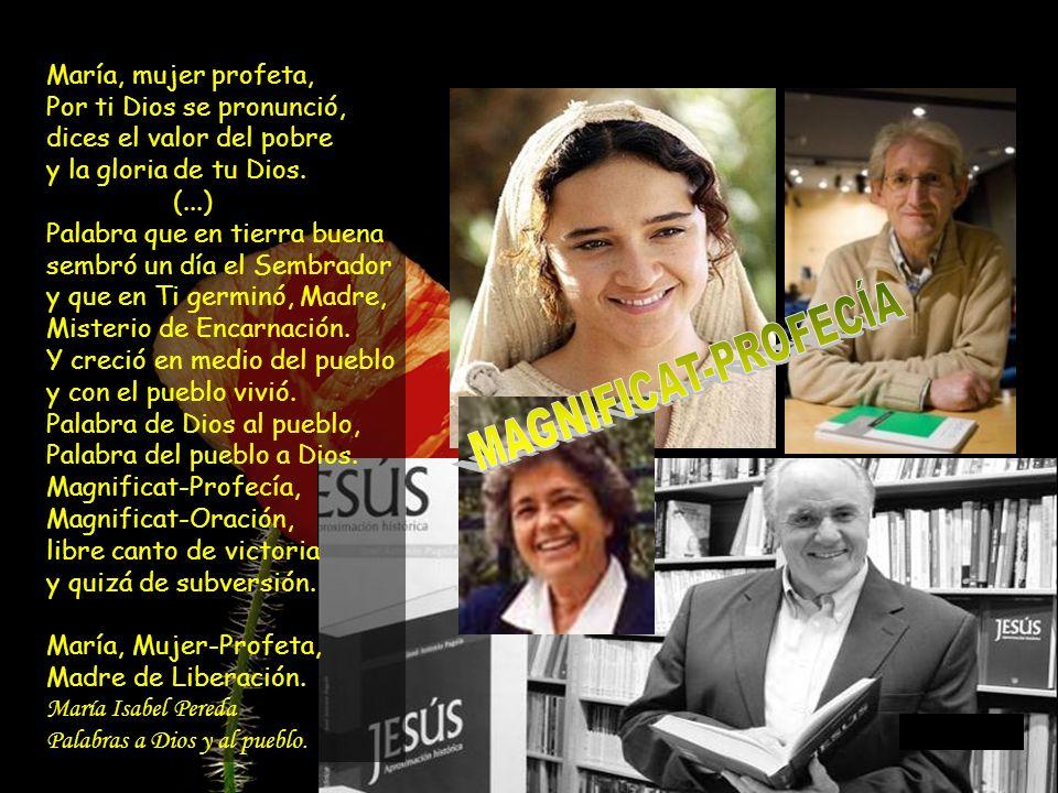 MAGNIFICAT-PROFECÍA María, mujer profeta,