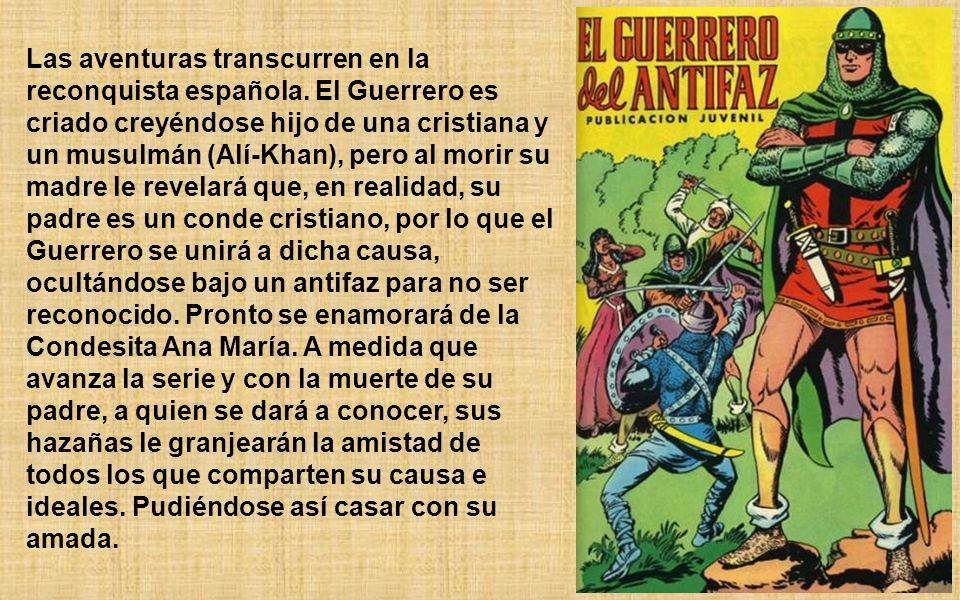 Las aventuras transcurren en la reconquista española