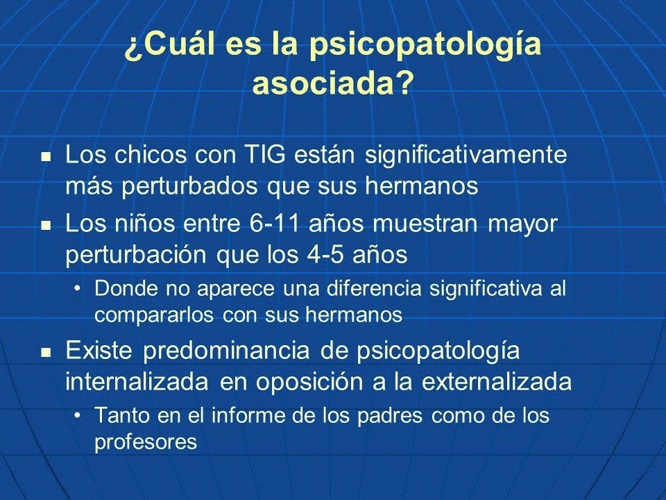 ¿Cuál es la psicopatología asociada
