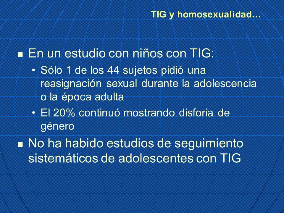 En un estudio con niños con TIG:
