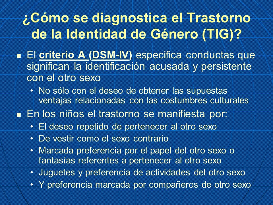 ¿Cómo se diagnostica el Trastorno de la Identidad de Género (TIG)