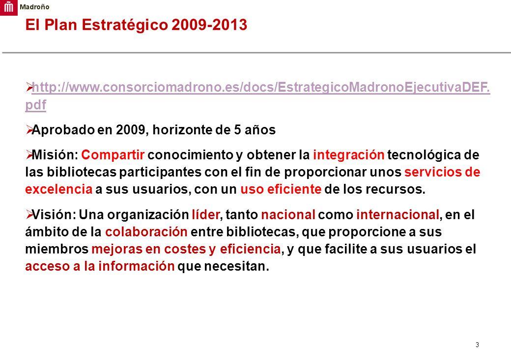 El Plan Estratégico 2009-2013 http://www.consorciomadrono.es/docs/EstrategicoMadronoEjecutivaDEF.pdf.