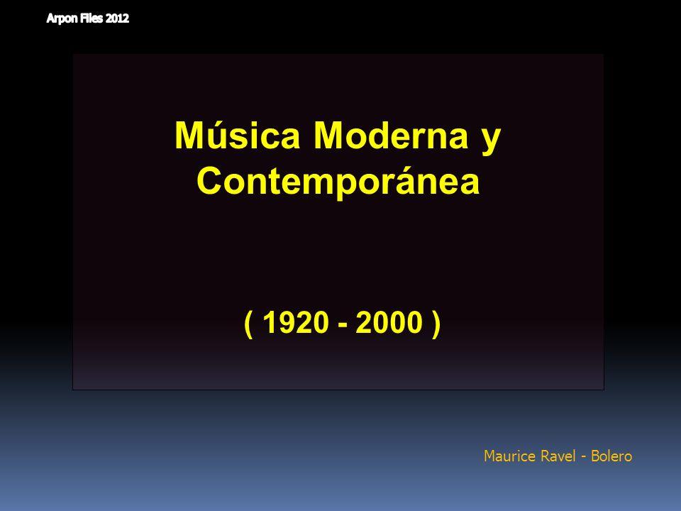 Música Moderna y Contemporánea