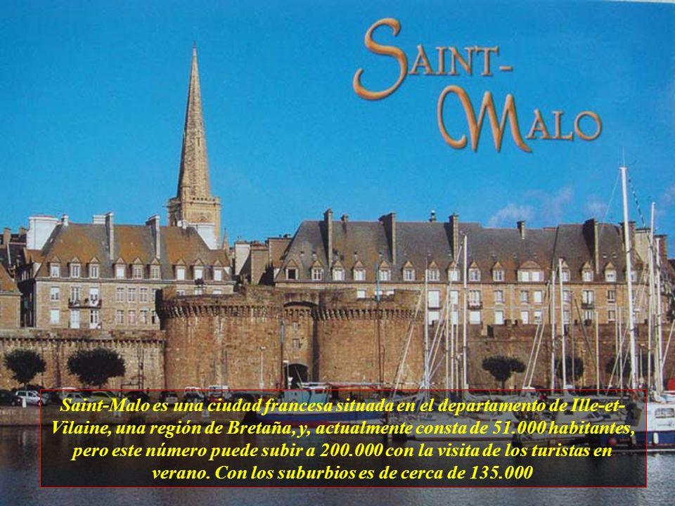 Saint-Malo es una ciudad francesa situada en el departamento de Ille-et- Vilaine, una región de Bretaña, y, actualmente consta de 51.000 habitantes, pero este número puede subir a 200.000 con la visita de los turistas en verano.