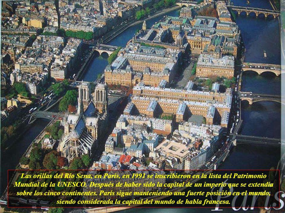 Las orillas del Río Sena, en París, en 1991 se inscribieron en la lista del Patrimonio