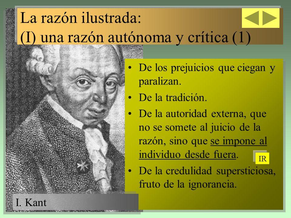 La razón ilustrada: (I) una razón autónoma y crítica (1)
