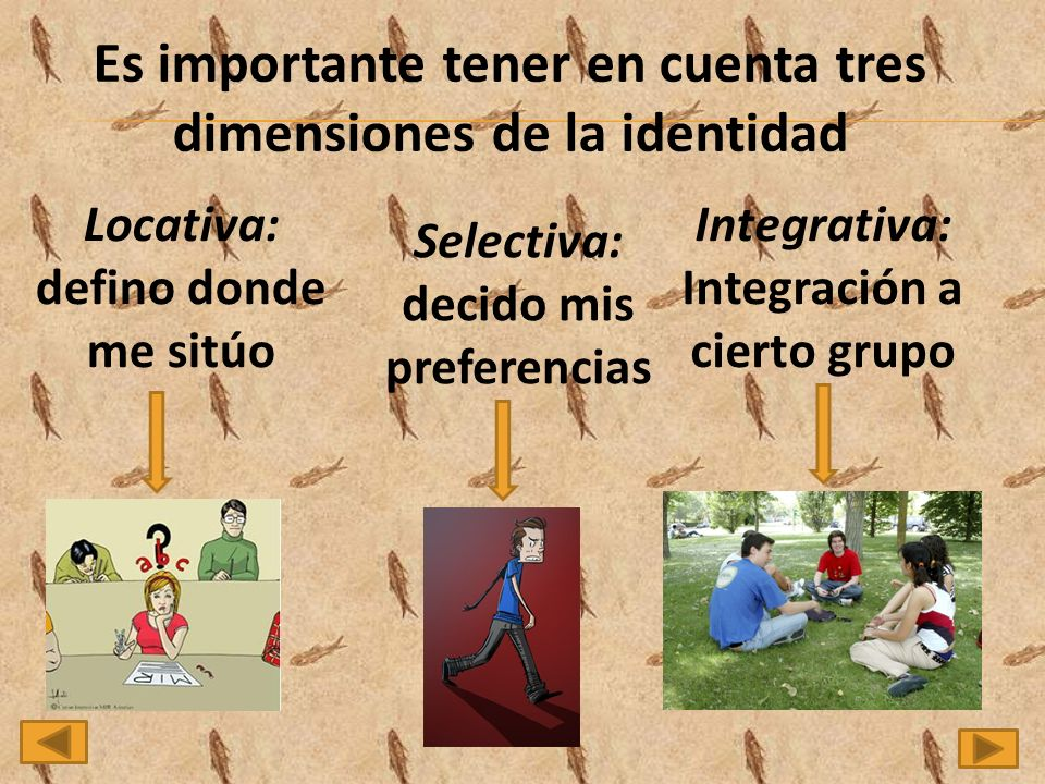 Es importante tener en cuenta tres dimensiones de la identidad