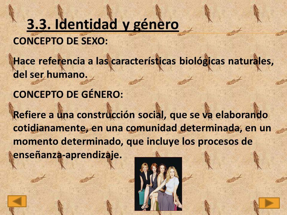 3.3. Identidad y género CONCEPTO DE SEXO: