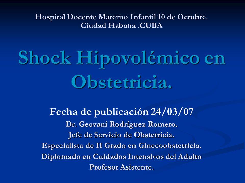 Shock Hipovolémico en Obstetricia.